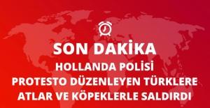 Hollanda Polisi Rotterdam'da Protesto Düzenleyen Türklere Saldırdı