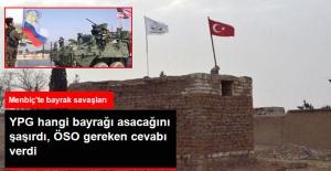 Menbiç'te Bayrak Savaşları: YPG, ABD ve Rusya Bayrağı Açtı, ÖSO Türk Bayrağı