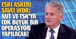 Ahmet Zeki Üçok: MİT ve TSK'da büyük bir FETÖ operasyonu yapılacak