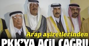 Arap aşiretlerinden PKK'ya acil çağrı!