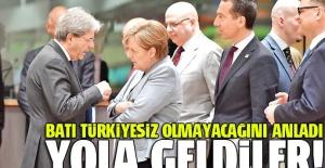 Batı Türkiyesiz olmayacağını anladı, yola geldiler!