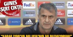 Şenol Güneş: Men cezasını UEFA mı yoksa Lyon mu aldı bilemiyorum