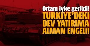 Türkiye'de kurulacak dev fabrikaya Almanya engeli!