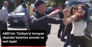 ABD'nin Türkiye'yi Kınayan Skandal Kararına Türkiye'den Anında ve Sert Tepki