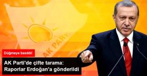 AK Parti'de Çifte Tarama: Raporlar Erdoğan'a Gönderildi