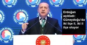 Erdoğan Açıkladı: Şırnak, Cizre'ye, Hakkari de Yüksekova'ya Dönüşecek