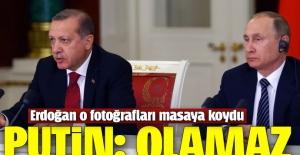 Erdoğan Putin'le arasındaki o diyaloğu anlattı