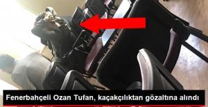 Fenerbahçeli Ozan Tufan, Kaçak Araç Nedeniyle Gözaltına Alındı