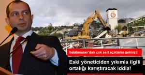 Galatasaray Adası'ndaki Yıkımla İlgili Eski Yöneticiden Ortalığı Karıştıracak İddia