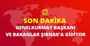 Genelkurmay Başkanı, 2 Bakan ve Mehmet Şimşek Şırnak'a Gidiyor