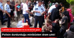 Hatay'da Polisin Durdurduğu Minibüsten 'Dram' Çıktı! 3 Gündür Açlar