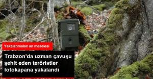Maçka'da Uzman Çavuşu Şehit Eden Teröristler Fotokapana Yakalandı