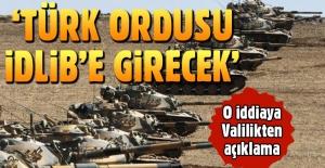 Türk ordusu İdlib'e girecek' iddiasına açıklama geldi