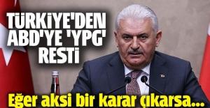 Türkiye'den ABD'ye 'YPG' resti!