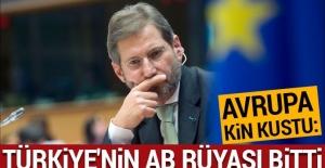 """""""Türkiye'nin AB rüyası şimdilik bitti"""""""