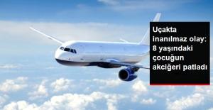Arjantin Hava Yolları'na Ait Bir Uçakta 8 Yaşındaki Çocuğun Akciğeri Patladı