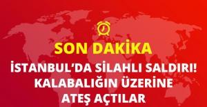 İstanbul Güngören'de Silahlı Saldırı