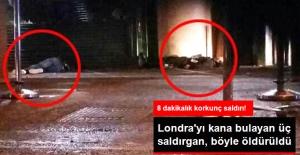 Londra'da Peş Peşe Terör Saldırıları! 3 Saldırgan Böyle Öldürüldü
