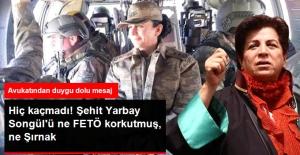 Şehit Yarbay Songül'ün Avukatından Duygu Dolu Mesaj: Gitme Dedim Dinlemedi