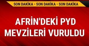 TSK, Afrin'deki PYD mevzilerini vurdu