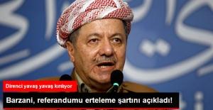 Barzani, Referandum'u Erteleme Şartını Açıkladı: Güçlü Bir Alternatif Sunun