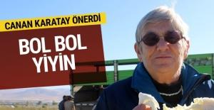 Canan Karatay önerdi: Bol bol yiyin