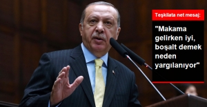 Erdoğan, İstifa Gündemiyle İlgili Konuştu: Makama Gelirken İyi, Boşalt Demek Neden Yargılanıyor