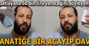 'İspatlayana 50 bin lira vereceğim' diyen fanatiğe acayip davet!
