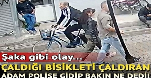 Şaka gibi olay! Çaldığı bisikleti çaldıran adan polise gidip bakın ne dedi!