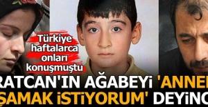 Tüm Türkiye onları konuşmuştu! Beratcan'ın ağabeyinin velayeti...