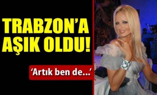 Trabzon'a aşık oldu