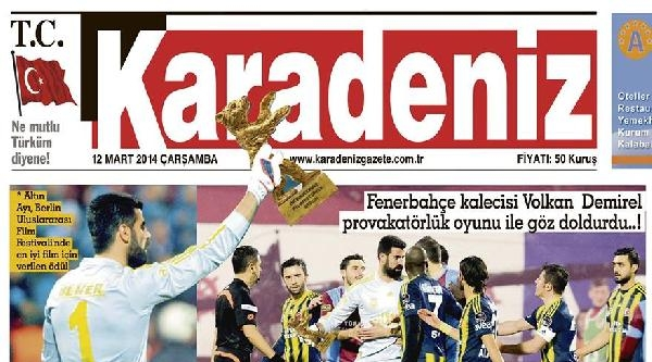 Trabzon'da Yerel Gazeteden Volkan'a Tepki