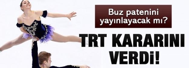 TRT buz pateni kararını verdi!