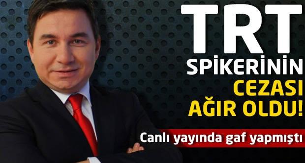 TRT spikerinin cezası ağır oldu...