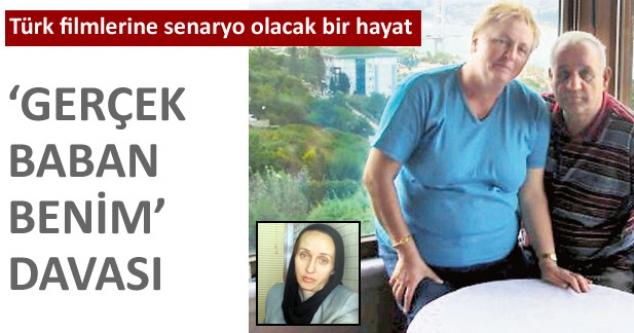 Türk filmlerine senaryo olur! 'Gerçek baban benim' davası