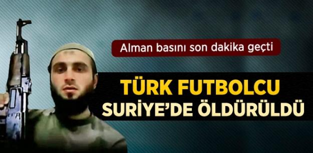 Türk Futbolcu Suriyede Öldürüldü!