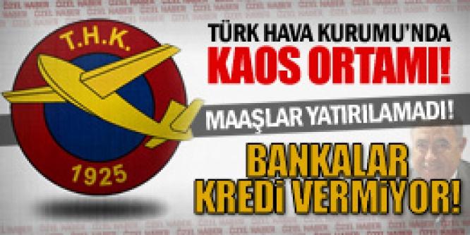 TÜRK HAVA KURUMU İFLASA GİDİYOR...