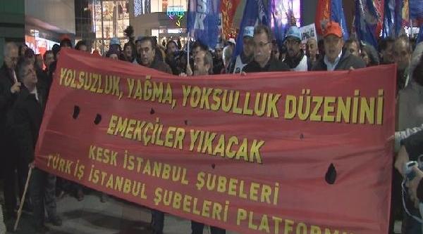 Türk-Iş Ve Kesk Üyesi Bir Grup Şişli'de Protesto Eylemi Yapti