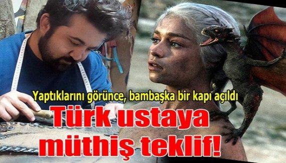 Türk ustaya müthiş teklif!