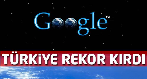 Türkiye Google da Rekor Kırdı...