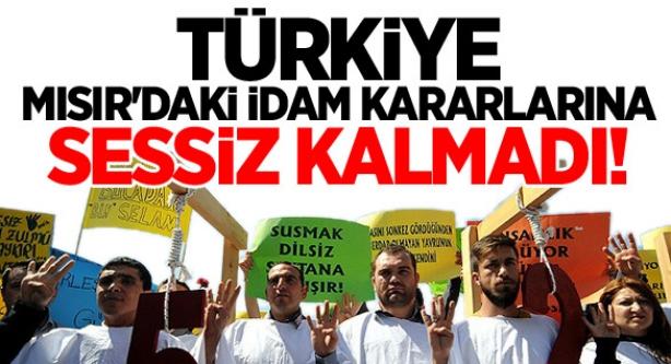 Türkiye Mısır'daki İdam Kararlarına Sessiz Kalmadı...