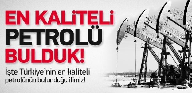 Türkiye'nin en kaliteli petrolü bulundu!