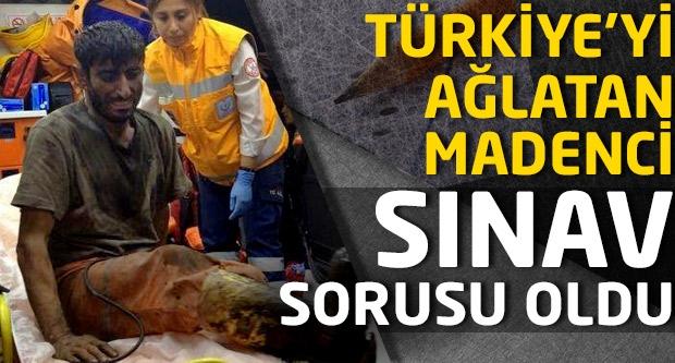 Türkiye'yi ağlatan madenci sınav sorusu oldu...