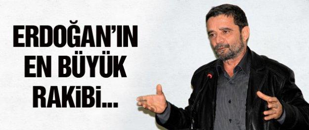 Türköne, Erdoğan'ın en büyük rakibini açıkladı!