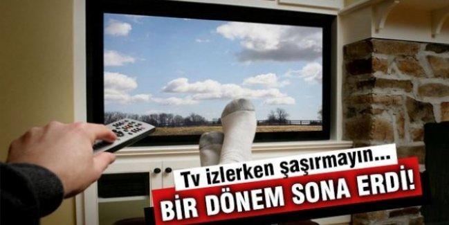 TV izlerken şaşırmayın! Bir dönem sona erdi!