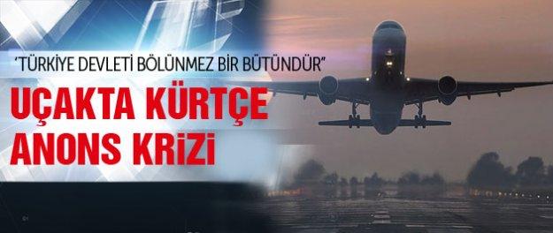 Uçakta Kürtçe anons krizi!