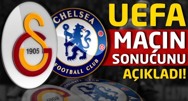 UEFA, Chelsea-Galatasaray maçının sonucunu açıkladı!