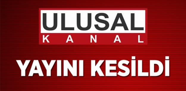 Ulusal Kanal'ın Yayını Kesildi