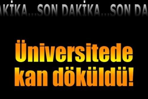 Üniversitede olay! 1 öğrenci bıçaklandı