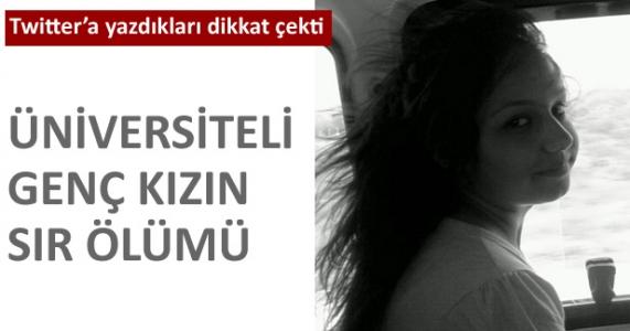 Üniversiteli genç kızın sır ölümü!